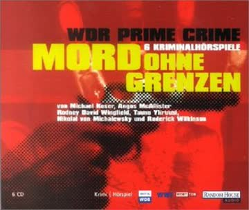 WDR Prime Crime - Mord ohne Grenzen. 6 CDs.