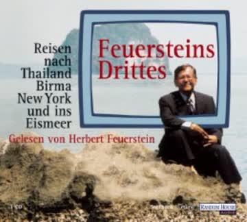 Feuersteins Drittes. CD. . Reisen nach Thailand, New York und ins Eismeer