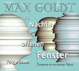 Max Goldt, Für Nächte am offenen Fenster, Zweite Folge