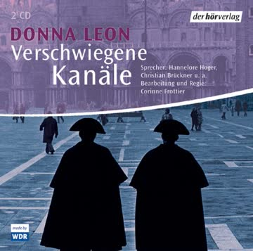 Verschwiegene Kanäle. 2 CDs. . Commissario Brunettis zwölfter Fall