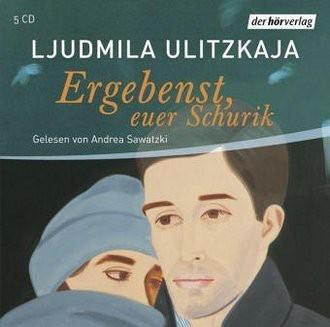 Ergebenst, Euer Schurik. 5 CDs . Autorisierte Lesefassung