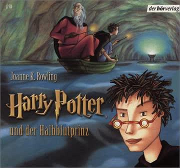Harry Potter und der Halbblutprinz. Band 6