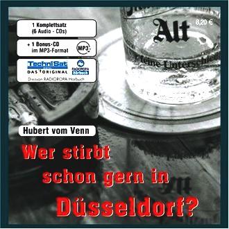 Wer stirbt schon gern in Düsseldorf?: Kriminalroman