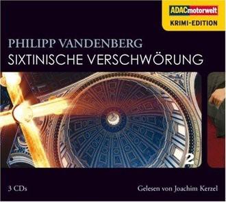 Sixtinische Verschwörung (ADAC Motorwelt Krimi-Edition), 3 CDs