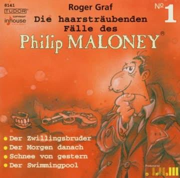 Die haarsträubenden Fälle des Philip Maloney (1)