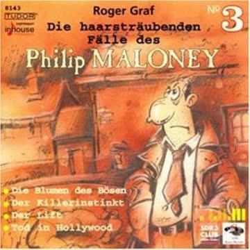 Die haarsträubenden Fälle des Philip Maloney (3)