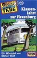 Ein Fall für TKKG, Folge 116 - Klassenfahrt zur Hexenburg