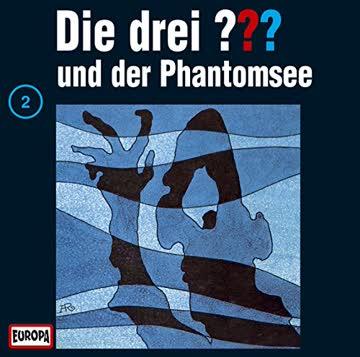 Die drei ???, Folge 002 Die drei ??? und der Phantomsee