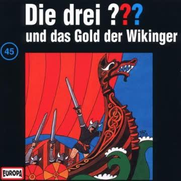 Die drei ??? und das Gold der Wikinger / folge 045