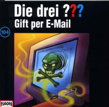 Die Drei ??? 104: Gift Per E-Mail
