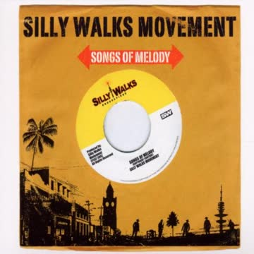 Silly Walks Movement - Songs Of Melody