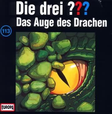 Die drei Fragezeichen - Folge 113: Das Auge des Drachen