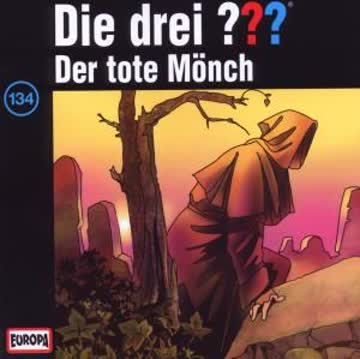 Die Drei ??? 134 (Drei Fragezeichen) - Der Tote Mönch