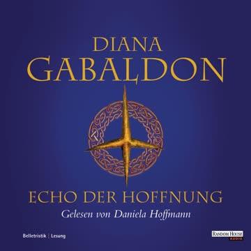 Echo der Hoffnung (Die Highland-Saga, Band 7)