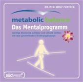 Metabolic Balance Mentalprogramm - Geistige Blockaden Auflösen und Schlank Bleiben Mit Dem Ganzheitl