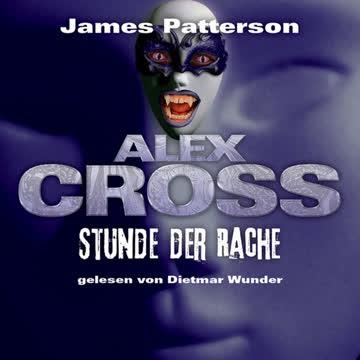 Stunde der Rache (Alex Cross 7)