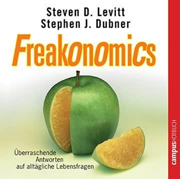Freakonomics - Überraschende Antworten Auf Alltägliche Lebensfragen