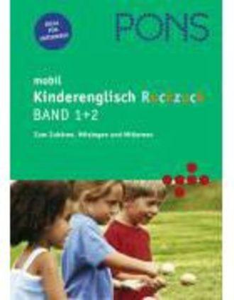 Pons Mobil. Kinderenglisch Ruckzuck 1 Und 2 - Zum Zuhören, Mitsingen Und Mitlernen