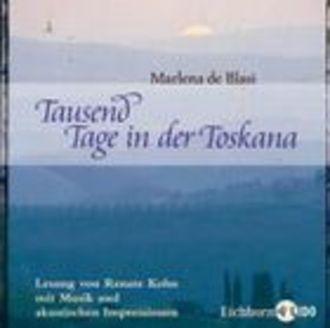 Tausend Tage In Der Toskana