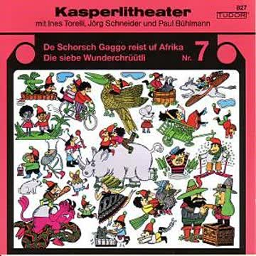 Kasperlitheater 7, Schorsch Gaggo reist uf Afrika/ die 7 Wunderchrüütli