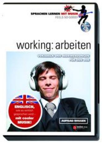 Working: arbeiten, Sprachen Lernen mit Musik