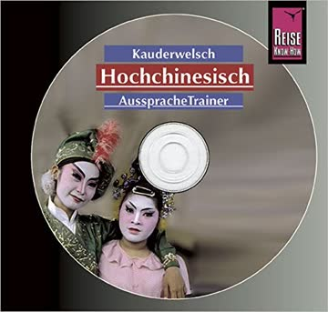 Reise Know-How Kauderwelsch Aussprache Trainer Hochchinesisch