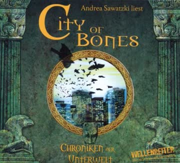 Chroniken Der Unterwelt; Band 1: City of Bones
