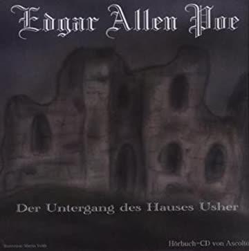Der Untergang Des Hauses Usher - Mit Bonustrack: E.T.A. Hoffman, Das Öde Haus Teil 4