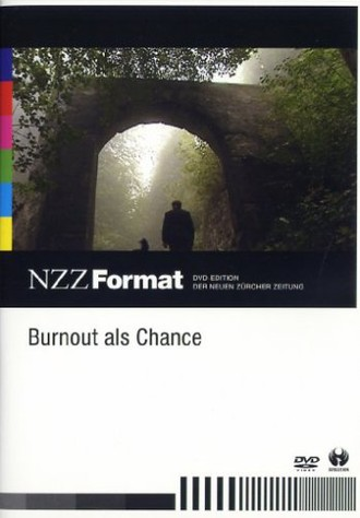 Burnout als Chance - NZZ Format