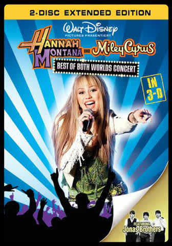 Hannah Montana/Miley Cyrus: Best of Both Worlds Concert (Extended Edition in 3D) [2 DVDs]