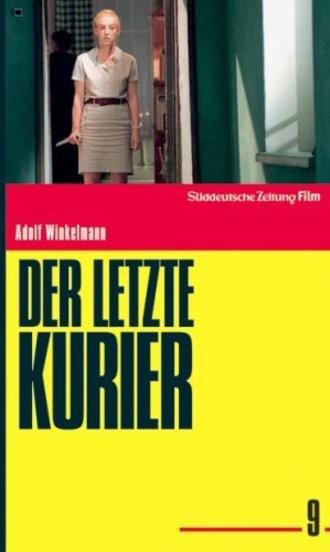 Der letzte Kurier - Süddeutsche Zeitung Film Deutsche Thriller