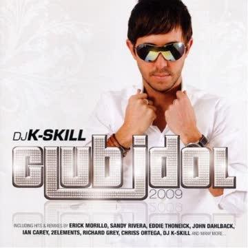DJ K-Skill - Club Idol 2009