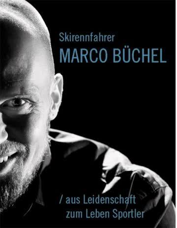 Skirennfahrer Marco Büchel/aus Leidenschaft zum Leben Sportler