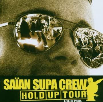 Saian Supa Crew - Hold Up Tour