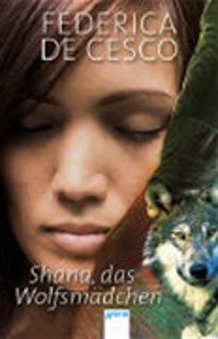 Shana, das Wolfsmädchen (Taschenbuch Jugendbuch)