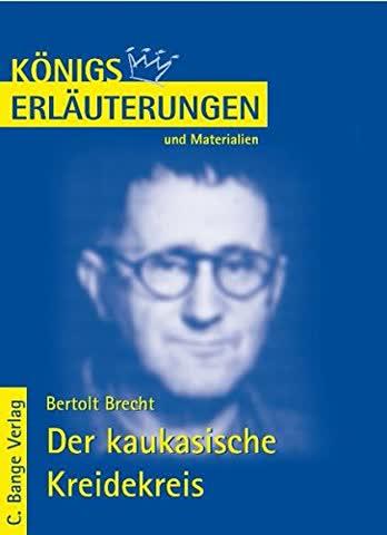 Bertolt Brecht: Der Kaukasische Kreidekreis