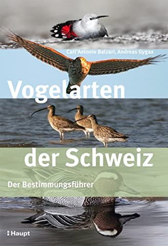 Vogelarten der Schweiz: Der Bestimmungsführer