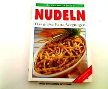 Nudeln - Das große Pasta-Vergnügen,