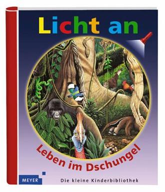 Licht an. Leben im Dschungel