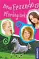Neue Freunde, Pferdeglück: Dreifachband