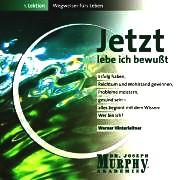 Wegweiser für Leben 1. Jetzt lebe ich bewusst. CD.