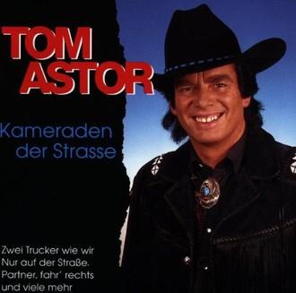 Tom Astor - Kameraden der Strasse