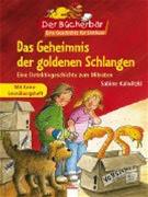 Das Geheimnis der goldenen Schlangen - Eine Detektivgeschichte zum mitraten. Mit Extra-Leseübungshef