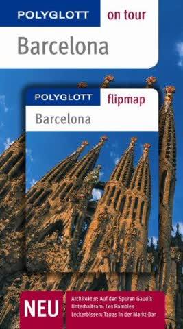 Barcelona - Buch mit flipmap: Polyglott on tour Reiseführer