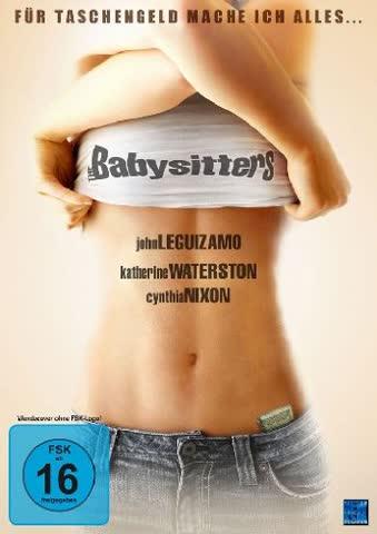 The Babysitters - Für Taschengeld mache ich alles ...