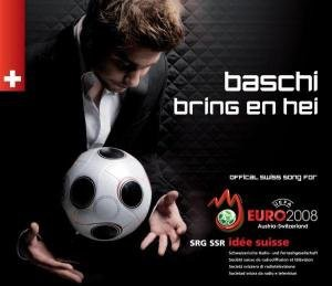 Baschi - Bring en Hei (Swiss Song for Uefa Euro 2008)