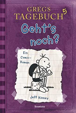 Gregs Tagebuch 5. Geht's noch?