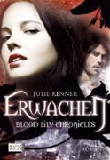 Blood Lily Chronicles 1. Erwachen