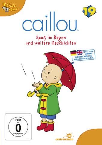 Caillou, Folge 019 - Spass im Regen und weitere Geschichten