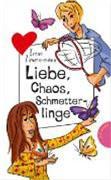 Liebe, Chaos, Schmetterlinge